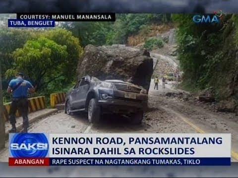 [GMA]  Saksi: Kennon Road, pansamantalang isinara dahil sa rockslides
