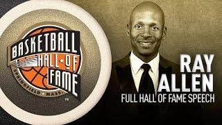 Ray Allen | Hall of Fame Enshrinement Speech