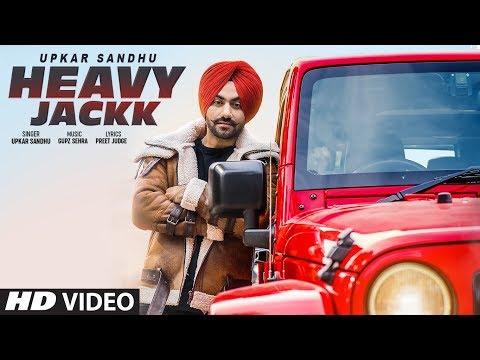 Heavy Jackk: Upkar Sandhu (Full Song) Gupz Sehra | Preet Judge | Latest Punjabi Songs 2019