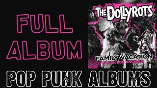 The Dollyrots - Family Vacation: Live in Los Angeles (FULL ALBUM)