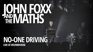 John Foxx and the Maths - No-One Driving live @ Roundhouse (03.05.2013)