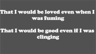 Alanis Morissette - That I Would Be Good lyrics