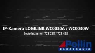 Quick Start Einrichtung: IP-Kamera LOGILINK WC0030A/WC0030W Browser (Pollin Artnr.: 723238/723438)