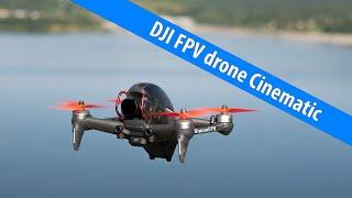 Cinematic DJI FPV drone 4K