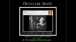 Christian Death Opening For Siouxsie and the Banshees (Live Biskuithalle, Bonn, Germany)