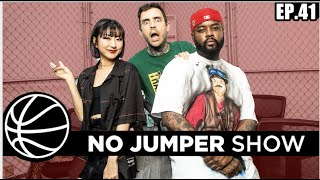 The No Jumper Show Ep. 41