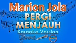 Marion Jola   Pergi Menjauh (Karaoke) | GMusic