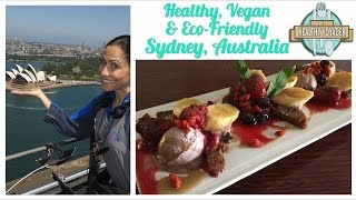 Vegan Sydney Australia on the Healthy Voyager's Australian Adventure Travel Show