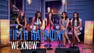 "Fifth Harmony, New Fifth Harmony Live Acoustic Performance of ""We Know"": Idolator Sessions"