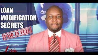 Loan Modification Secrets: HOW TO GET LOAN MODIFICATION NOW