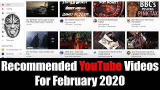 Recommended YouTube Videos For February 2020 - What Did I Watch On YouTube This Month?