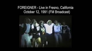 Foreigner - Live in Fresno, California 1991 (Full Concert Audio) FM Broaadcast