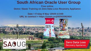 Ahmed Jassat  – South African Oracle User Group Presentation Oracle Zero Data Loss Recovery Appliance