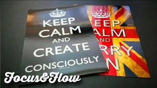 Keep Calm And Carry On | The Inspiration For Focus & Flow Products