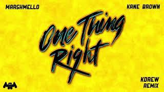 Marshmello X Kane Brown   One Thing Right (KDrew Remix)