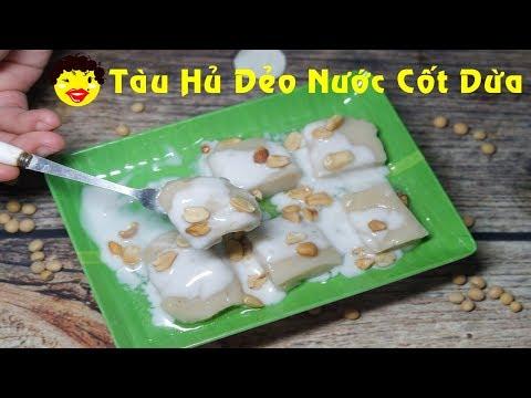 [ Art Cooking ] Cách làm Tàu Hủ Dẻo Nước Cốt Dừa { Tàu Hủ Đá } _ Limber Tofu With Coconut Sauce !
