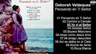 Deborah Velázquez – Pensando en Ti Señor