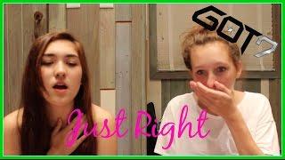GOT7   딱 좋아 (Just Right) | MV Reaction
