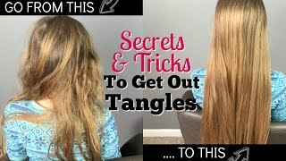 Secrets & Tricks to Get Out Tangles - Hairbrushing without Tears