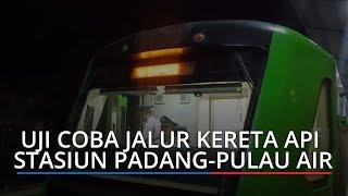 Uji Coba Jalur Kereta Api Stasiun Padang-Pulau Air, Beroperasi Mulai 12 Maret 2020