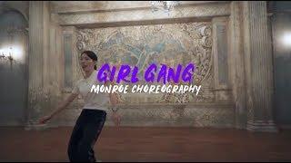 Ciara   Girl Gang | Monroe Choreography