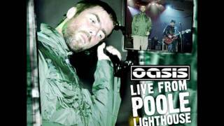 Oasis   Live The Poole Lighthouse 2004   6 Columbia