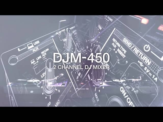 Pioneer DJ DJM-450 Official Introduction