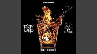 Bine Indispus (Dirty Nano Remix)