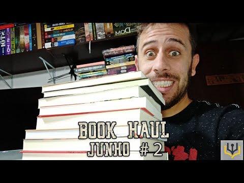 BOOK HAUL: LIVROS RECEBIDOS | JUNHO #02/2019