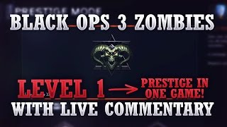 Zombies: Level 1 to Prestige (Level 35) in One Game w/ Live Commentary! - Black Ops 3 Full Gameplay