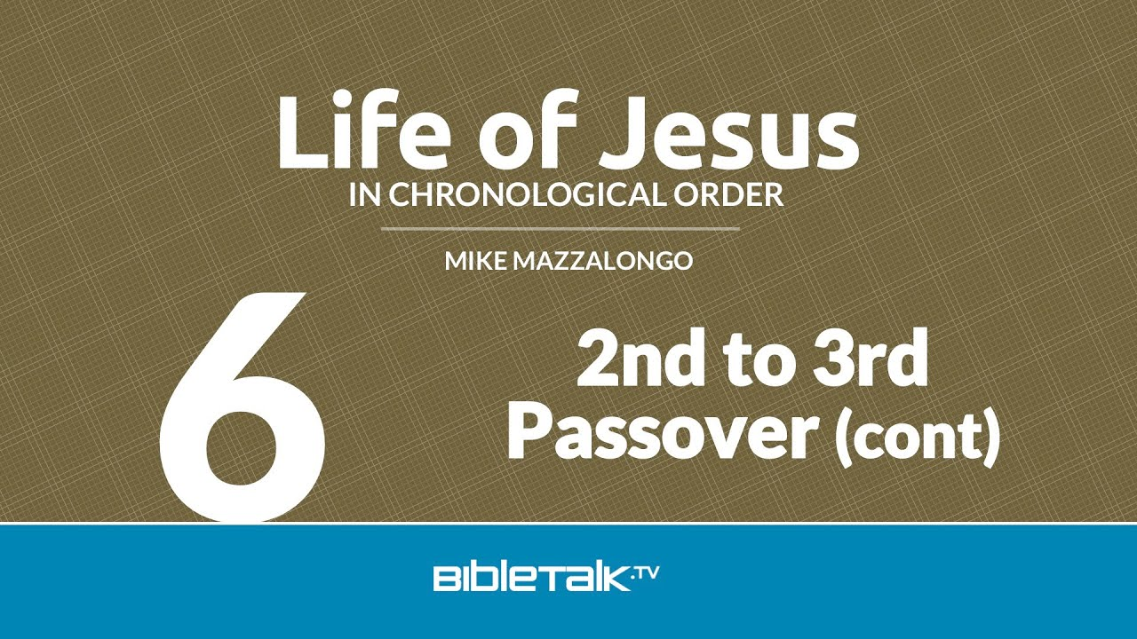 6. 2nd to 3rd Passover (continued)