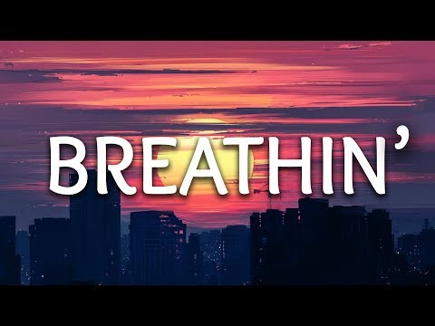 Ariana Grande ‒ Breathin' (Lyrics)