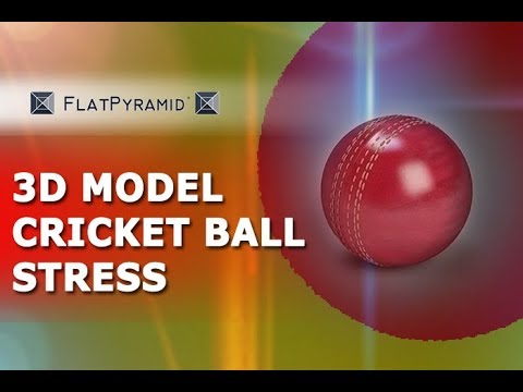 3D Model Cricket Ball Stress Review