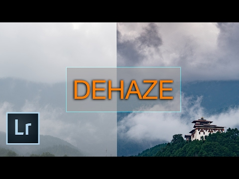 DEHAZE Tool - How to Get the best results