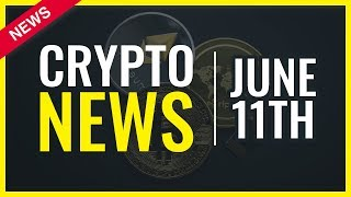Cryptocurrency News Today - June 11th - Coinrail Hack | Binance Coin | VeChain Alpha Test
