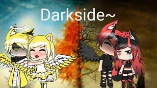 Darkside || GVMV || Moonlightlove
