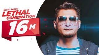 Lethal Combination Feat Roach Killa  Bilal Saeed