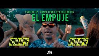 Rompe - El Empuje  (Video)