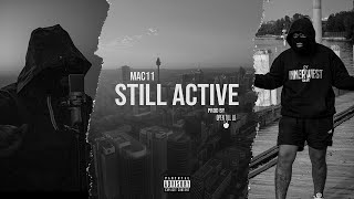 Mac11 of 21 District - Still Active (Official Music Video)