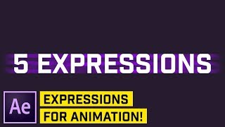 MUST KNOW: Five Expressions in After Effects CC