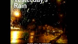 Rise On Everest -  Yesterday's Rain