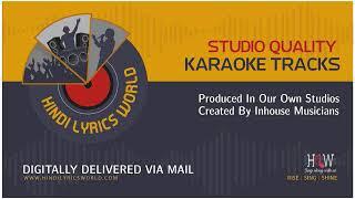 Baad Muddat Ke Yeh Ghadi Aayee Karaoke - Jahan ara