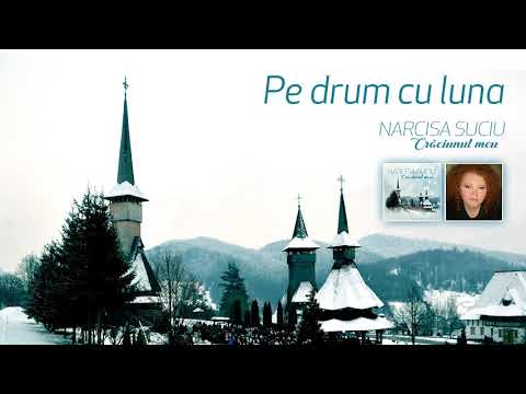 Narcisa Suciu – Pe drum cu luna Video