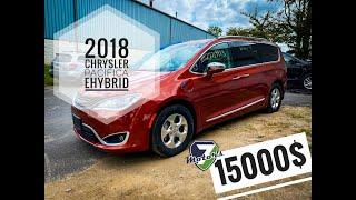 2018 CHRYSLER PACIFICA 3.6 E-Hybrid - 15000$. Авто из США 🇺🇸.