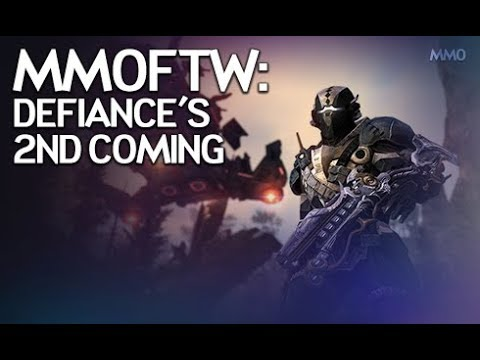 MMOFTW - Defiance's Second Coming