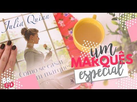 Como se Casar com um Marquês (Julia Quinn) | Resenha | por Borogodó