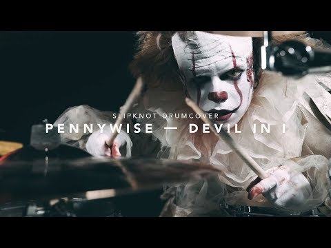 SLIPKNOT — DEVIL IN I (PENNYWISE DRUM COVER BY SIT_BOOM)