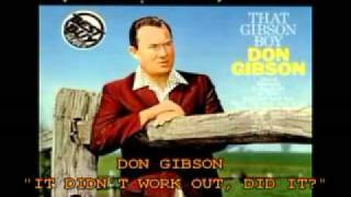 """DON GIBSON - """"IT DIDN'T WORK OUT, DID IT?"""""""
