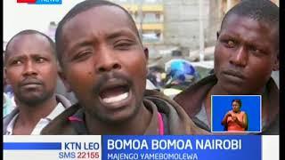 Wafanyabiashara eneo la Mutindwa, Buruburu na Umoja waliamkia ubomozi pasi na kutarajia.