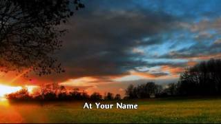 Phil Wickham - At Your Name (Yahweh Yahweh)